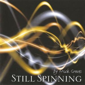 Still Spinning